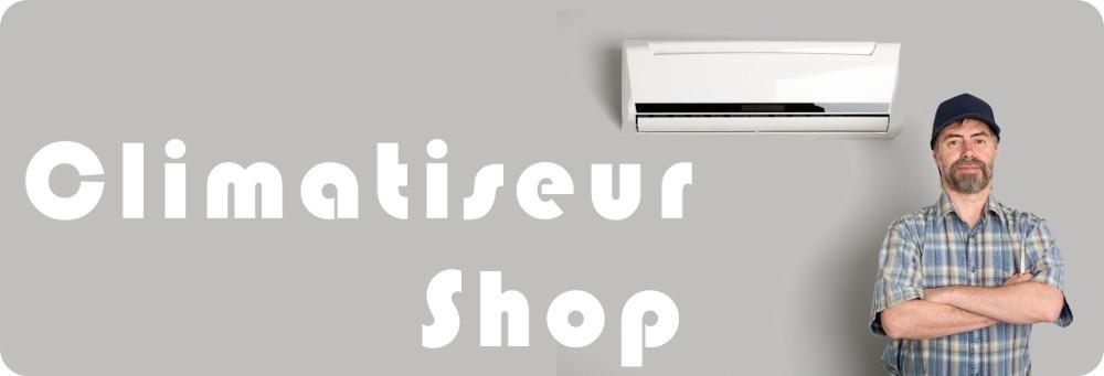 Climatiseur Shop